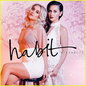 Megan & Liz Ring In New Era With Brand New Single 'Habit' - Listen Now!