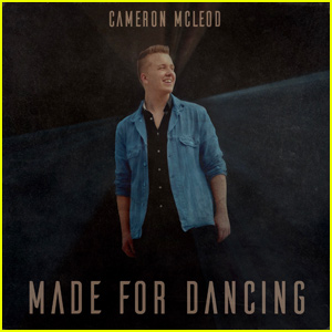Cameron McLeod Releases New Single 'Made for Dancing' - Listen Now!