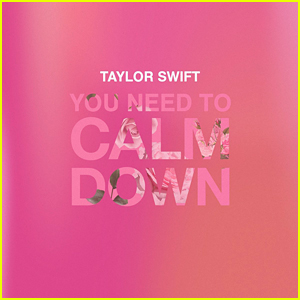 Taylor Swift Drops New Song 'You Need to Calm Down' - LISTEN HERE!