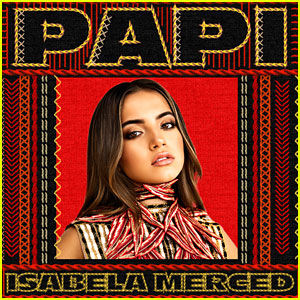 Isabela Merced Brings Us A Major Bop With 'Papi' - Listen & Download Now!