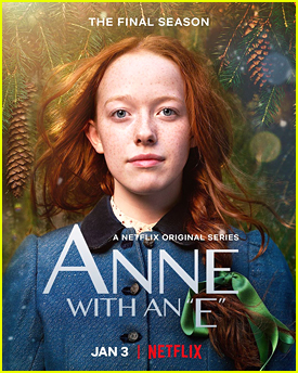 Netflix Unveils 'Anne With An E' Season Three Premiere Date & Poster & Reveals When The Show Will End